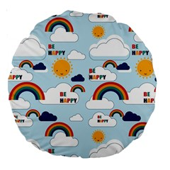 Be Happy Repeat Large 18  Premium Round Cushion  by Kathrinlegg