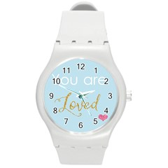 You Are Loved Round Plastic Sport Watch Medium by Kathrinlegg