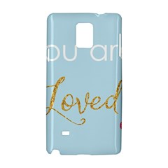 You Are Loved Samsung Galaxy Note 4 Hardshell Case by Kathrinlegg