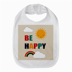 Be Happy Bib by Kathrinlegg