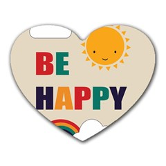 Be Happy Mouse Pad (heart) by Kathrinlegg