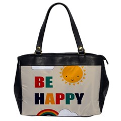 Be Happy Oversize Office Handbag (one Side) by Kathrinlegg