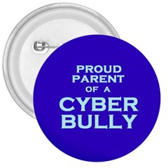 Cyberbully Parent 3  Button by spelrite
