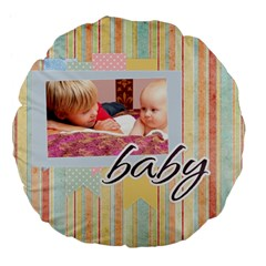 Baby By Baby   Large 18  Premium Flano Round Cushion    35g8kp9a7qt6   Www Artscow Com Back
