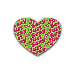 Just Sexy Quote Typographic Pattern Heart Coaster (4 Pack)  by dflcprints