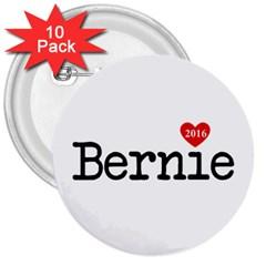 Bernie Love 3  Buttons (10 pack)  by berniesanders2016