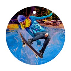 Skateboarding On Water Round Ornament (two Sides)  by icarusismartdesigns