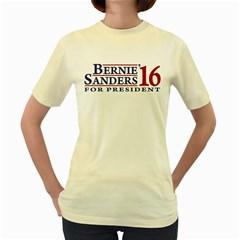 Bernie For President Women s Yellow T-Shirt by berniesanders2016