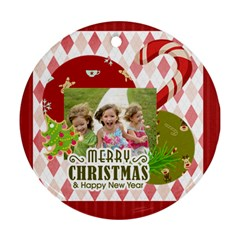 Xmas By Xmas   Round Ornament (two Sides)   15qtr6h644yx   Www Artscow Com Front
