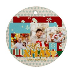 Xmas By Xmas   Round Ornament (two Sides)   Ejxmej4mh3y9   Www Artscow Com Front