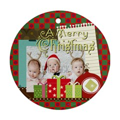 Xmas By Xmas   Round Ornament (two Sides)   Ag0rympux8dk   Www Artscow Com Front
