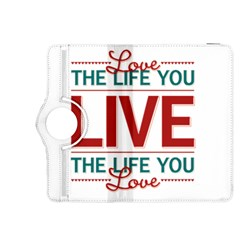Love The Life You Live Kindle Fire HDX 8.9  Flip 360 Case by theimagezone