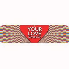 Your Love Moves Me Large Bar Mats by theimagezone