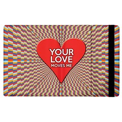 Your Love Moves Me Apple Ipad 3/4 Flip Case by theimagezone