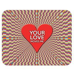 Your Love Moves Me Double Sided Flano Blanket (medium)  by theimagezone