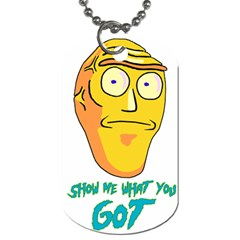 Show Me What You Got New Fresh Dog Tag (two Sides) by kramcox