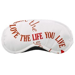 Live The Life You Love Sleeping Masks by theimagezone