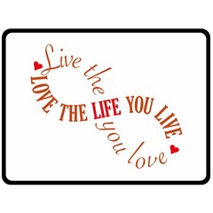 Live The Life You Love Fleece Blanket (large)  by theimagezone