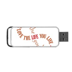 Live The Life You Love Portable Usb Flash (two Sides) by theimagezone