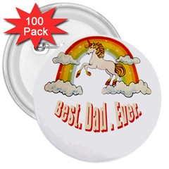Best  Dad  Ever  3  Buttons (100 Pack)  by redcow
