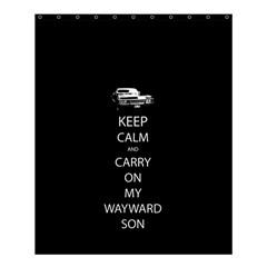 Keep Calm and Carry On My Wayward Son Shower Curtain 60  x 72  (Medium)