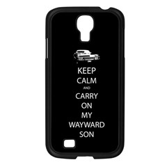 Keep Calm And Carry On My Wayward Son Samsung Galaxy S4 I9500/ I9505 Case (black) by TheFandomWard