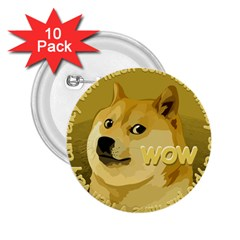 Dogecoin 2.25  Buttons (10 pack)  by dogestore
