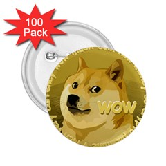 Dogecoin 2.25  Buttons (100 pack)  by dogestore