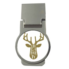 Life Is A Party Buck Deer Money Clips (round)  by CraftyLittleNodes