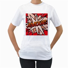 Comic Book Amour!  Women s T-Shirt (White)  by ComicBookPOP