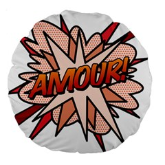 Comic Book Amour! Large 18  Premium Round Cushions by ComicBookPOP
