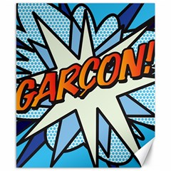 Comic Book Garcon! Canvas 8  x 10  by ComicBookPOP