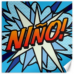Comic Book Nino! Canvas 12  x 12   by ComicBookPOP