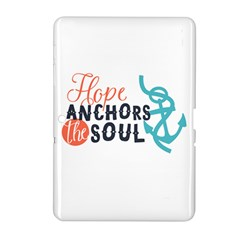 Hope Anchors The Soul Nautical Quote Samsung Galaxy Tab 2 (10 1 ) P5100 Hardshell Case  by CraftyLittleNodes