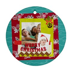 Xmas By Joy   Round Ornament (two Sides)   20gzqasclfk4   Www Artscow Com Front