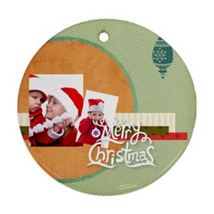 Xmas By Joy   Round Ornament (two Sides)   3orrf30ywa1i   Www Artscow Com Front