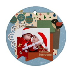 Xmas By Joy   Round Ornament (two Sides)   Akcqbcenvipx   Www Artscow Com Front