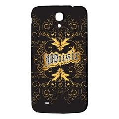 Music The Word With Wonderful Decorative Floral Elements In Gold Samsung Galaxy Mega I9200 Hardshell Back Case by FantasyWorld7