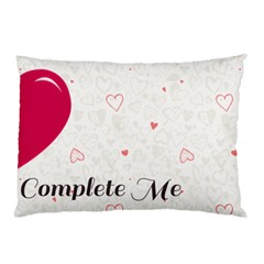 Complete Me Pillow Case by typewriter