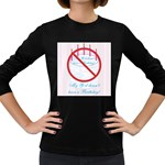 My G-d Doesn t Have a Birthday Women s Long Sleeve Dark T-Shirt