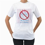 My G-d Doesn t Have a Birthday Women s T-Shirt (White)