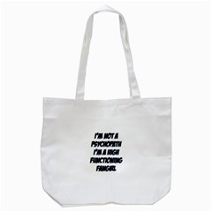 High Functioning Fangirl Tote Bag (white)  by girlwhowaitedfanstore