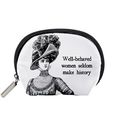 Well Behaved Women Seldom Make History Accessory Pouches (small)  by waywardmuse