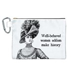 Well-Behaved Women Seldom Make History Canvas Cosmetic Bag (L)
