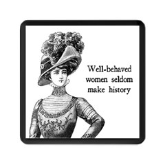 Well Behaved Women Seldom Make History Memory Card Reader (square)  by waywardmuse