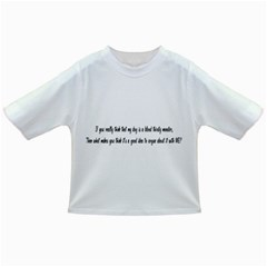 If You Really Think My Dog Is A Blood Thirsty Monster Infant/toddler T Shirts by ButThePitBull