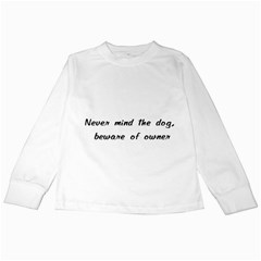 Beware Of Owner Kids Long Sleeve T Shirts by ButThePitBull