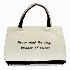 Beware Of Owner Basic Tote Bag (two Sides)  by ButThePitBull