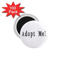 Adopt Me! 1.75  Magnets (100 pack)  by ButThePitBull