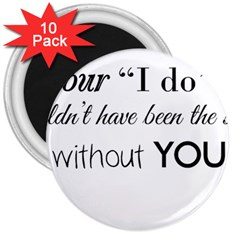 Wedding Favor/thank You 3  Magnets (10 Pack)  by LittileThingsInLife